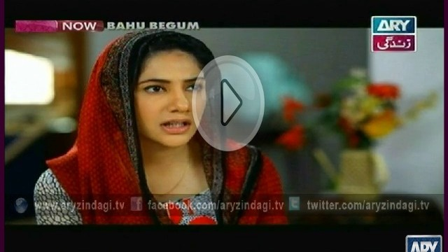 Baho Begum, Episode 75, 10th October 2014