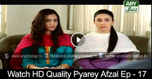 Pyarey Afzal Ep – 17 – 12th August 2015