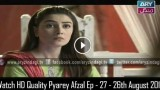 Pyarey Afzal Ep – 27 – 26th August 2015