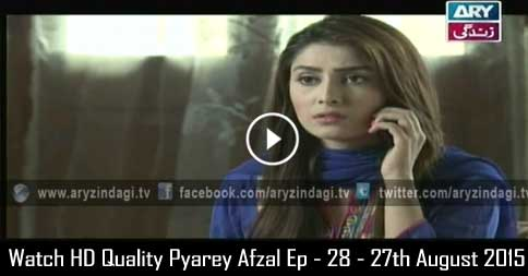 Pyarey Afzal Ep – 28 – 27th August 2015