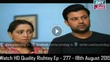 Rishtey Ep – 277 – 18th August 2015