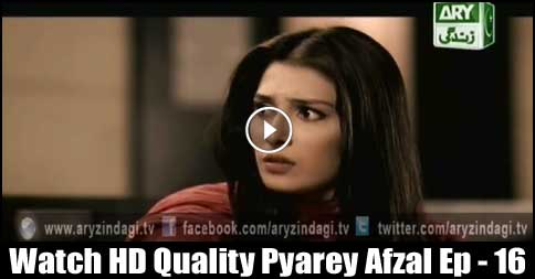 Pyarey Afzal Ep – 16 – 11th August 2015