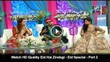 Eid Hai Zindagi – Eid Special – Part 2 – 25th September 2015