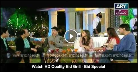 Eid Grill – Eid Special – 27th September 2015