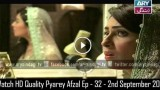Pyarey Afzal Ep – 32 – 2nd September 2015