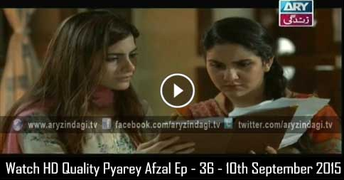 Pyarey Afzal Ep – 36 – 10th September 2015