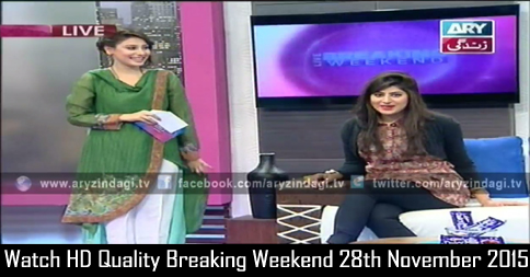 Breaking Weekend 28th November 2015