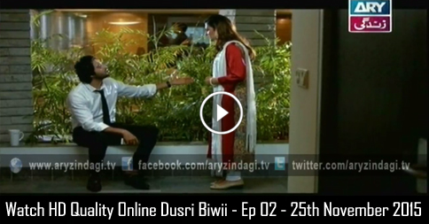 Dusri Biwi – Ep 02 – 25th November 2015