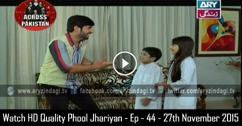 Phool Jhariyan – Ep – 44 – 27th November 2015