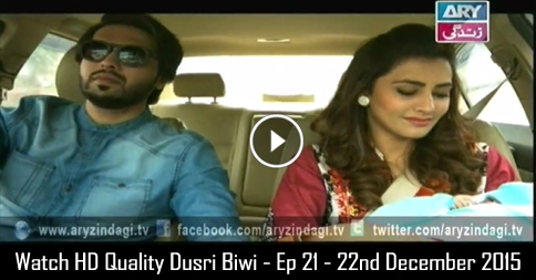 Dusri Biwi – Ep 21 – 22nd December 2015