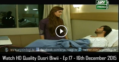 Dusri Biwi – Ep 17 – 16th December 2015