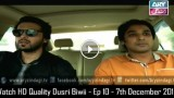 Dusri Biwi – Ep 10 – 7th December 2015