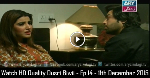 Dusri Biwi – Ep 14 – 11th December 2015