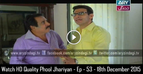 Phool Jhariyan – Ep – 53 – 18th December 2015