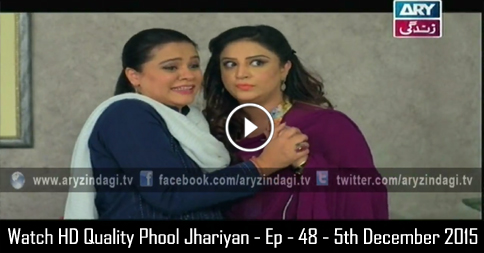 Phool Jhariyan – Ep – 48 – 5th December 2015