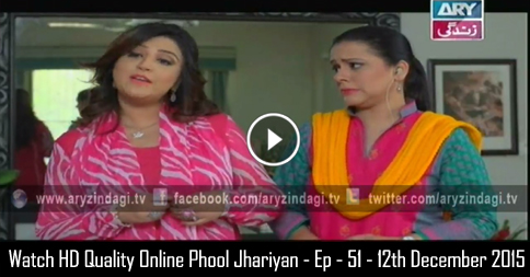 Phool Jhariyan – Ep – 51 – 12th December 2015