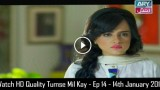 Tumse Mil Kay – Ep 14 – 14th January 2016