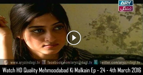 Mehmoodabad Ki Malkain Ep – 24 – 4th March 2016