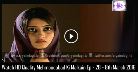 Mehmoodabad Ki Malkain Ep – 28 – 8th March 2016