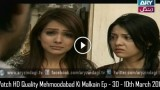 Mehmoodabad Ki Malkain Ep – 30 – 10th March 2016