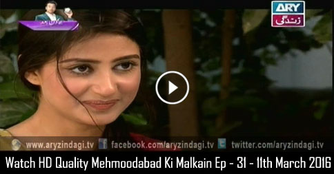 Mehmoodabad Ki Malkain Ep – 31 – 11th March 2016