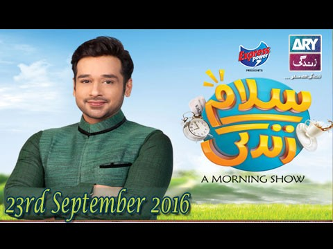Salam Zindagi With Faysal Qureshi – 23rd September 2016