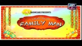 Family Man – Eid Day 2 Special – 14th September 2016
