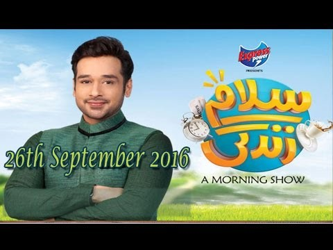 Salam Zindagi With Faysal Qureshi – 26th September 2016