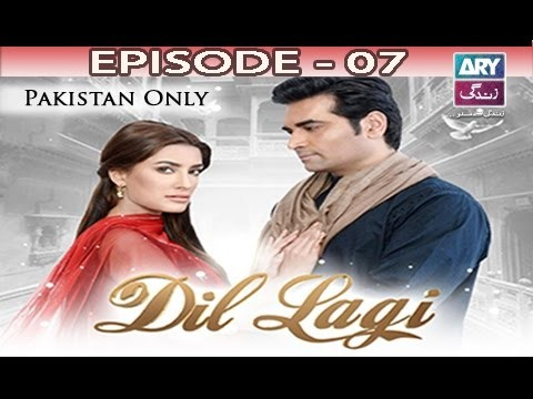 Dil Lagi – Episode 07 – 25th October 2016