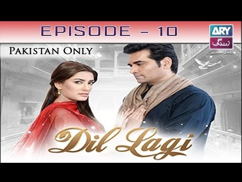 Dil Lagi – Episode 10 – 31st October 2016