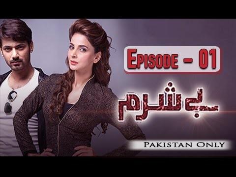 Besharam – Episode 01 – 28th November 2016