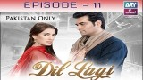 Dil Lagi – Episode 11 – 1st November 2016