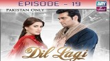 Dil Lagi – Episode 19 – 15th November 2016