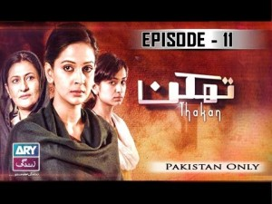 Thakan – Episode 11 – 30th November 2016