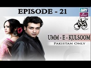 Umm-e-Kulsoom – Episode 21 – 22nd November 2016