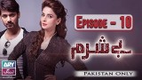 Besharam – Episode 10 – 13th December 2016