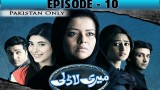 Meri Ladli – Episode 10 – 20th December 2016