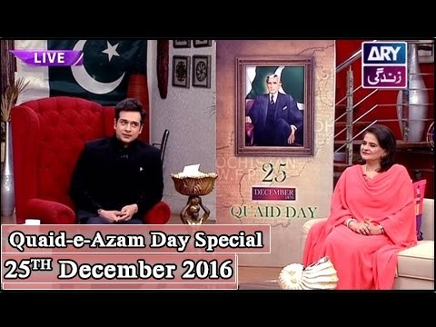 Salam Zindagi – Celebrate Quaid-e-Azam Day 25th December 2016