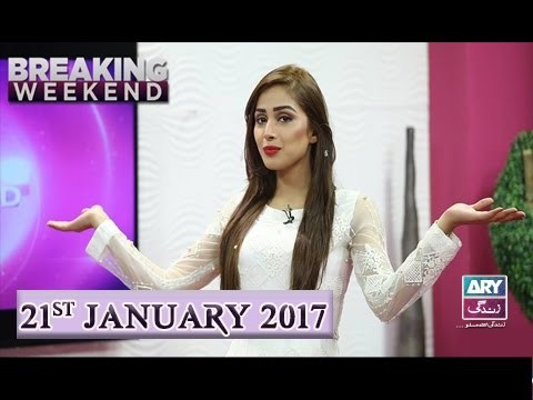 Breaking Weekend – 21st January 2017
