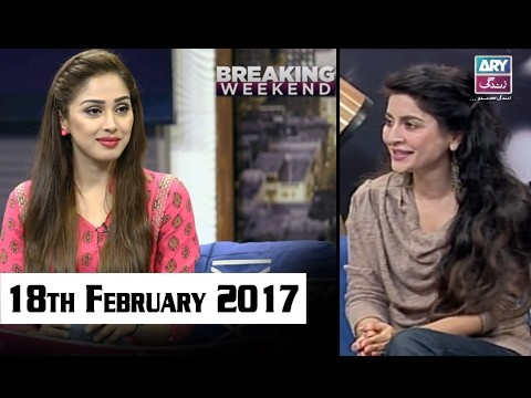 Breaking Weekend – 18th February 2017
