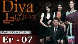 Diya Jalay – Episode 07 – 7th February 2017