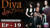 Diya Jalay – Episode 19 – 19th February 2017