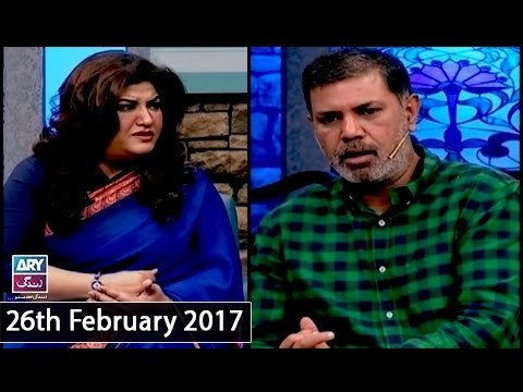 The Hina Dilpazeer Show Guest: Ashir Azeem – 26th February 2017