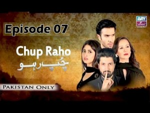 Chup Raho – Episode 07 – 17th March 2017