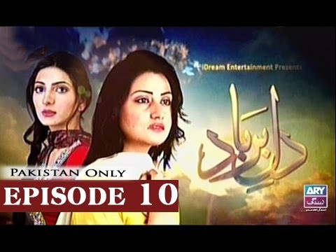 Dil-e-Barbad – Episode 10 – 2nd March 2017
