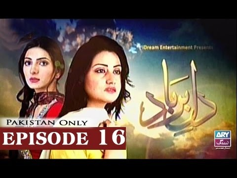 Dil-e-Barbad – Episode 16 – 8th March 2017