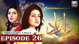 Dil-e-Barbad – Episode 26 – 18th March 2017