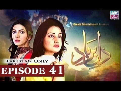 Dil-e-Barbad – Episode 41 – 3rd April 2017