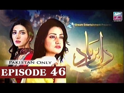 Dil-e-Barbad – Episode 46 – 8th April 2017