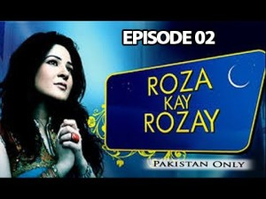 Roza Kay Rozay – Episode 02 – 29th May 2017